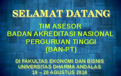 Selamat Datang Tim Asesor BAN-PT